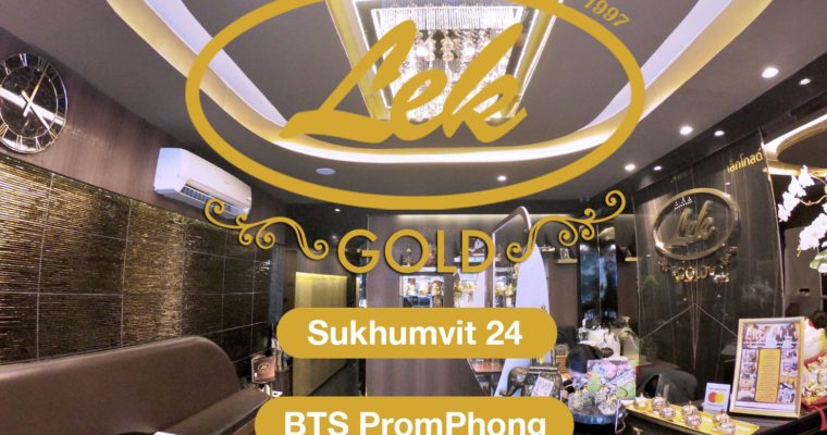 Lek Gold Sukhumvit 24